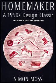 50s Design Homemaker A 1950s Design Classic Amazon Co Uk Simon Moss