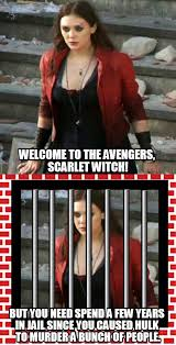 Witch Meme - scarlet witch needs to be in jail the avengers know your meme