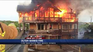 early morning fire destroys two homes in the outer banks wtvr com