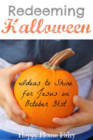 Christian Halloween Crafts For Kids Redeeming Halloween Ideas To Share Jesus On October 31st Happy