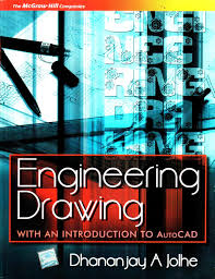 engineering drawing with an introduction to autocad 1st edition