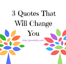quote change embrace do you know what you u0027re was missing do you know what to look