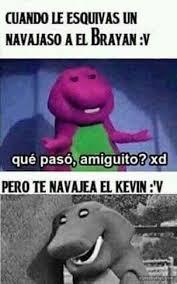 Memes De Kevin - memes de el brayan y su barrio memes persona and yuri