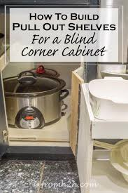 Free Woodworking Plans For Corner Cabinets by How To Build Pull Out Shelves For A Blind Corner Cabinet Part 1