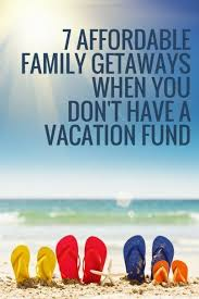family vacation ideas on a budget affordable family vacations staycations just might be the ticket