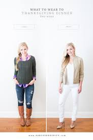 what to wear to thanksgiving dinner casual dressy ashlee proffitt