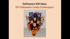 gift ideas for halloween halloween gift ideas diy halloween candy centerpiece youtube