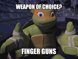 Tmnt Memes - fire the fingers funny quotes pinterest finger tmnt and