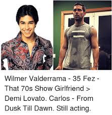 That 70s Show Meme - wilmer valderrama 35 fez that 70s show girlfriend demi lovato
