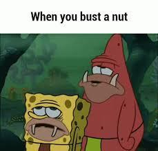 Bust A Nut Meme - bust nut gifs tenor