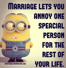 wedding quotes humorous marriage lets you annoy minion quotes about family and friends