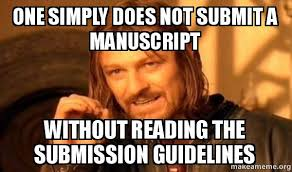 Submit Meme - one simply does not submit a manuscript without reading the