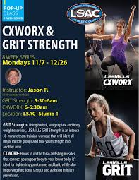 lsac cxworx u0026 grit strength pop up classes