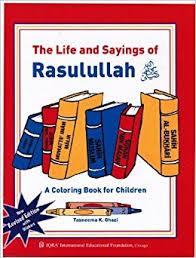 the and sayings of rasulullah a colouring book for children
