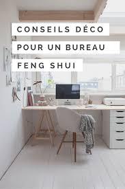 deco pour bureau idées déco pour un bureau feng shui made in meubles feng shui