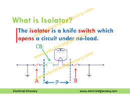 what are some differences between isolators and circuit breakers