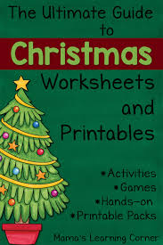 Kindergarten Math Christmas Worksheets The Ultimate Guide To Christmas Worksheets And Printables Mamas