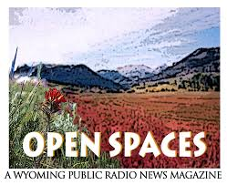Wyoming travel talk images Open spaces podcast wyoming public media jpg