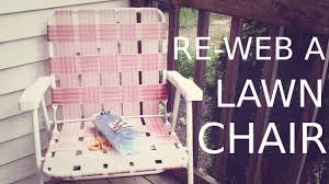re web a lawn chair youtube
