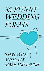 wedding poems 35 wedding poems that will actually make you laugh ebook
