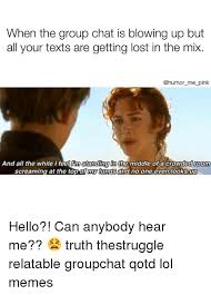 Getting Lost Meme - when the group chat is blowing up but all your texts are getting