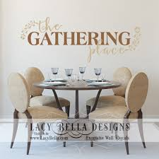 wall decals for dining room the gathering place