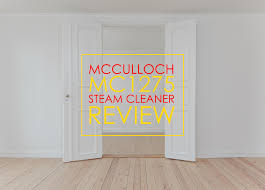 Steam Cleaner Laminate Floor Mcculloch Mc1275 Steam Cleaner Review U2022 Kleen Floor