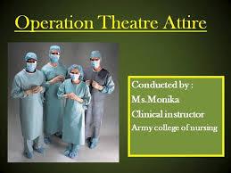 operation theatre attire authorstream