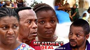 download my father u0027s deal 2 2017 latest nigerian nollywood movie