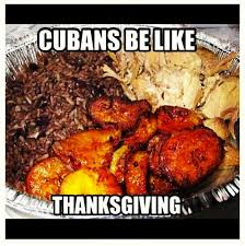 thanksgiving when you re cuban but your in laws are american