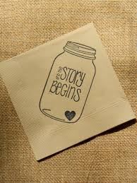 cheap wedding napkins rustic light burlap the story begins jar napkins wedding