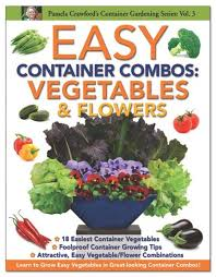 Plant Combination Ideas For Container Gardens Easy Container Combos Vegetables And Flowers Bonnie Plants