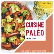 livre de recette de cuisine la cuisine paléo sortie en librairie de mon livre de recettes