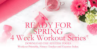 Ready For Spring by Healthy And Strong 4 Week Workout Series Jill Conyers
