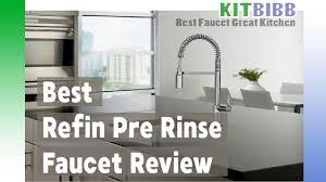 best kitchen faucets reviews refin pre rinse faucet reviews kitbibb best kitchen faucet 2017
