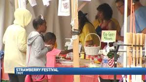 troy putting final touches on annual strawberry festival wrgt