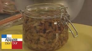 comment cuisiner des girolles conserve de girolles à l huile d olive recette