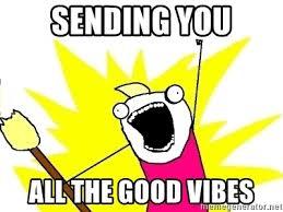 Good Vibes Meme - sending good vibes meme mne vse pohuj
