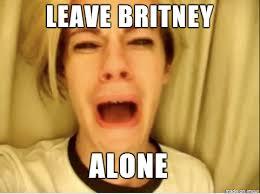 Meme Generator Leave Britney Alone - meme generator imgur