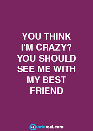 friends quotes to send your bff quotereel