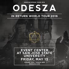 odesza san jose state event center san jose ca ticke