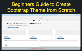 bootstrap themes header how to create your own bootstrap 4 theme from scratch webnots