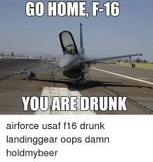 F Memes - 25 best memes about f 16 f 16 memes