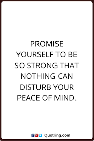 quotes about being strong and healthy 64 best peace of mind quotes and sayings