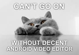 Meme Video App - attention android owners it s time to edit your videos wevideo blog