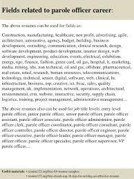 top 8 parole officer resume samples