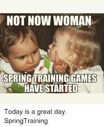 Training Meme - 25 best memes about spring training spring training memes