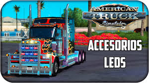 kenworth accessories truck accessories u0026 leds american truck simulator 1 1 3 youtube
