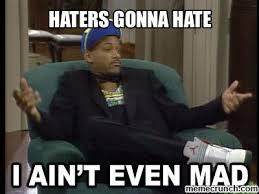 Haters Gonna Hate Meme - image jpg