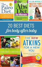 20 best diets for getting your body back after baby babble